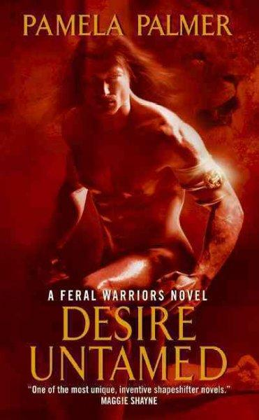 Desire Untamed (Paperback) - Thumbnail 0