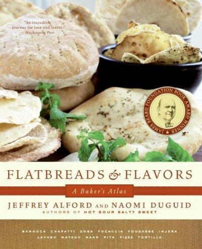 Flatbreads and Flavors: A Baker's Atlas (Paperback)