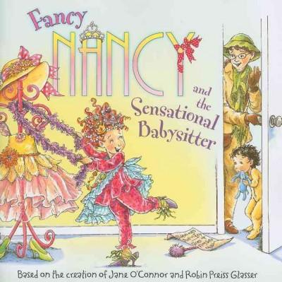 Fancy Nancy and the Sensational Babysitter (Paperback) - Thumbnail 0