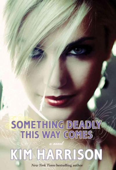 Something Deadly This Way Comes (Hardcover)