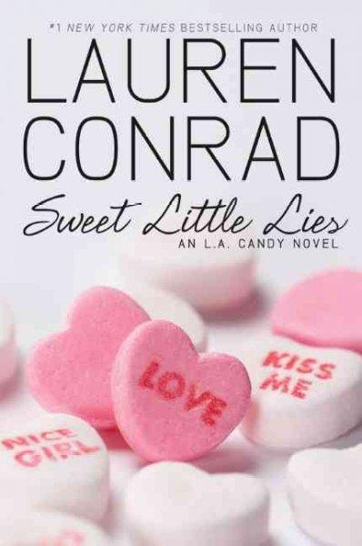 Sweet Little Lies: An L.A. Candy Novel (Paperback) - Thumbnail 0