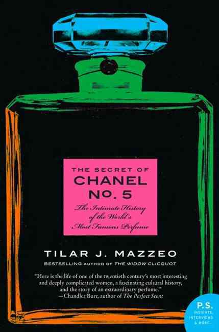 The Secret of Chanel No. 5: The Intimate History of the World's Most Famous Perfume (Paperback)