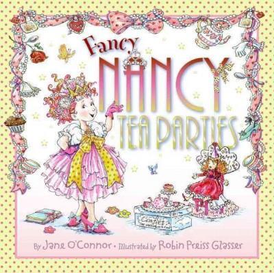 Fancy Nancy Tea Parties (Hardcover)