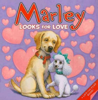Marley Looks for Love (Paperback)