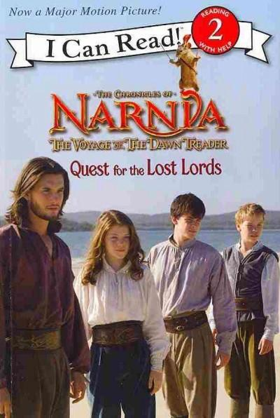 The Chronicles Of Narnia: The Voyage of the Dawn Treader: Quest for the Lost Lords (Paperback)