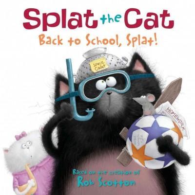 Back to School, Splat! (Paperback)