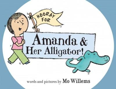 Hooray for Amanda & Her Alligator! (Hardcover) - Thumbnail 0