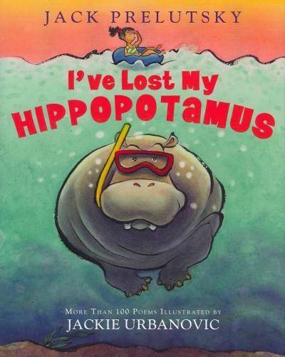 I've Lost My Hippopotamus (Hardcover)