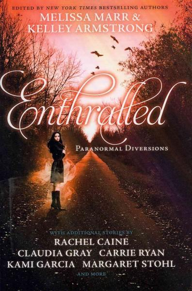 Enthralled: Paranormal Diversions (Hardcover)