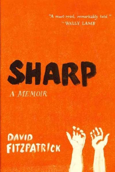 Sharp: A Memoir (Hardcover)