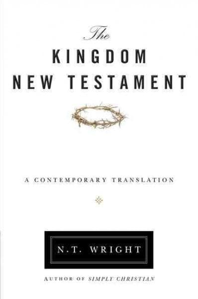 The Kingdom New Testament: A Contemporary Translation (Paperback)