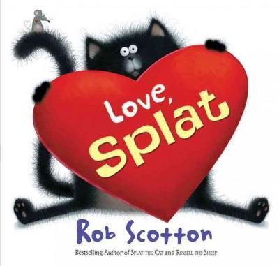 Love, Splat (Hardcover)