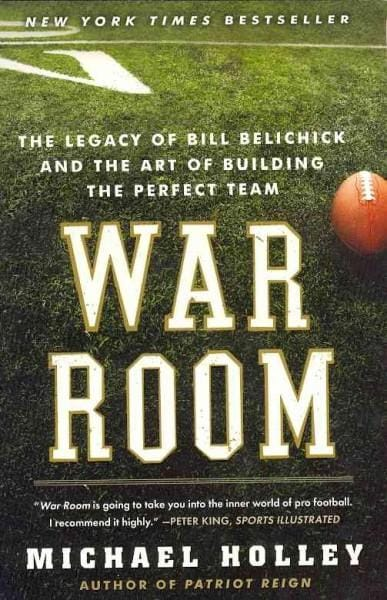 War Room: The Legacy of Bill Belichick and the Art of Building the Perfect Team (Paperback)