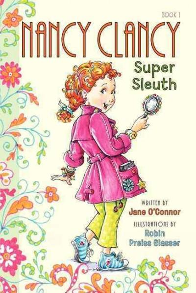 Nancy Clancy, Super Sleuth (Paperback)