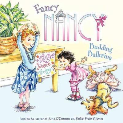 Fancy Nancy: Budding Ballerina (Paperback)