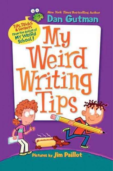 My Weird Writing Tips (Hardcover)