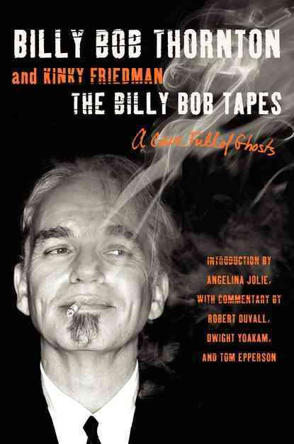 The Billy Bob Tapes: A Cave Full of Ghosts (Hardcover)