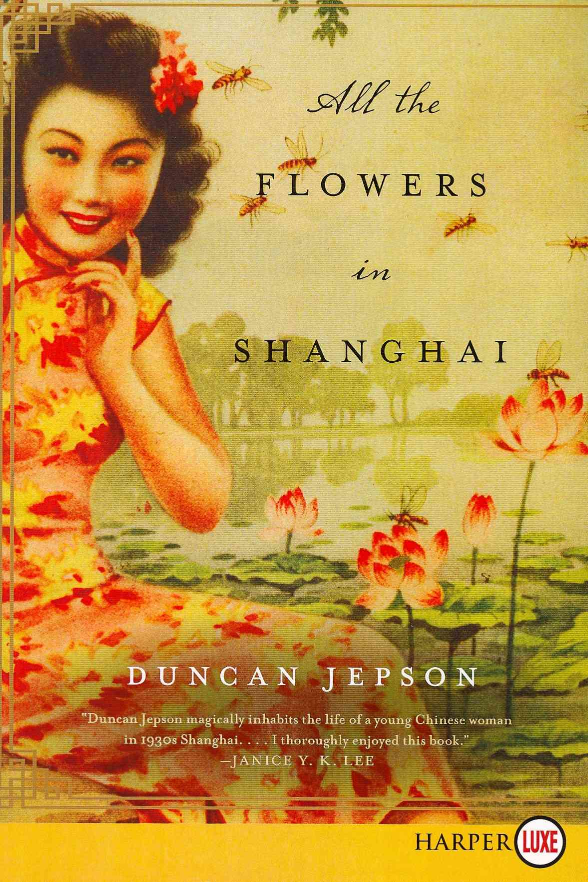 All the Flowers in Shanghai (Paperback)