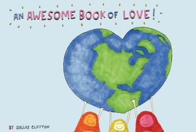 An Awesome Book of Love! (Hardcover)