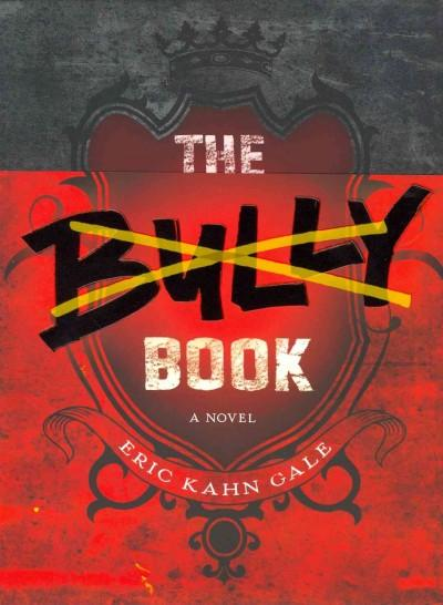 The Bully Book (Hardcover)