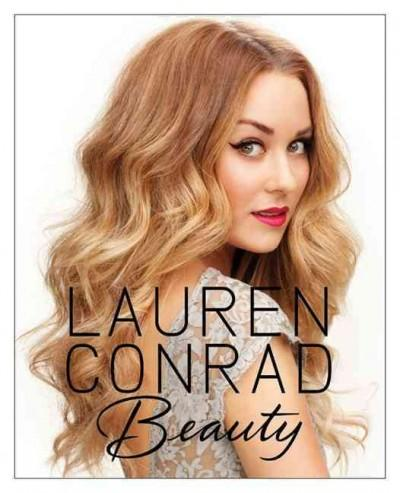Lauren Conrad Beauty (Hardcover)