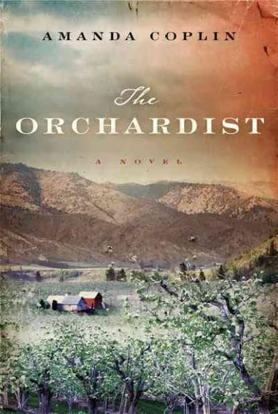 The Orchardist (Hardcover)