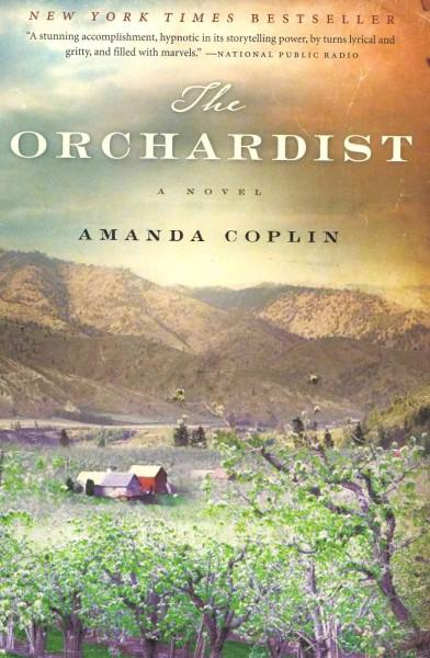 The Orchardist (Paperback)