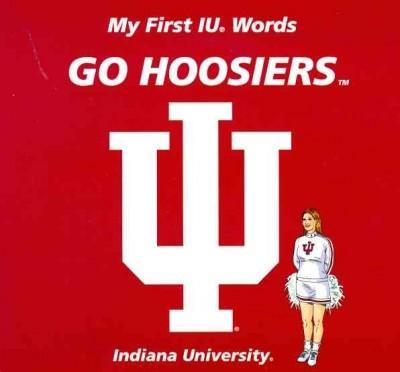 My First IU Words Go Hoosiers (Board book)