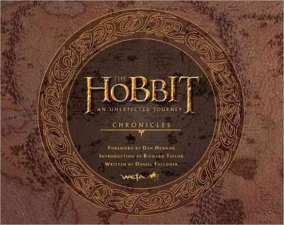 The Hobbit: an Unexpected Journey: Chronicles: Art & Design (Hardcover)