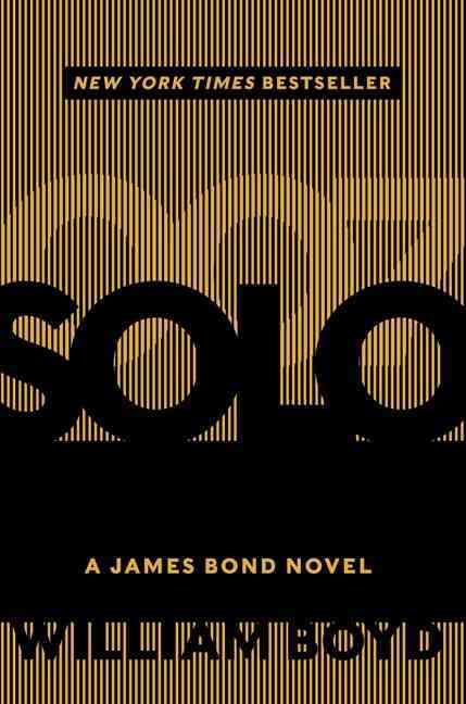 Solo: A James Bond Novel (Hardcover)