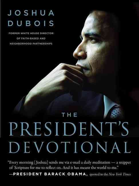 The President's Devotional: The Daily Readings That Inspired President Obama (Hardcover)