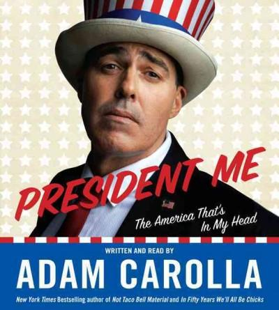 President Me: The America That's in My Head (CD-Audio)