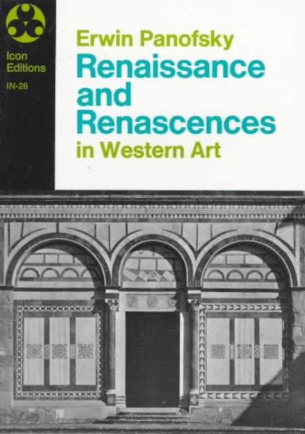 Renaissance and Renascences in Western Art (Paperback)