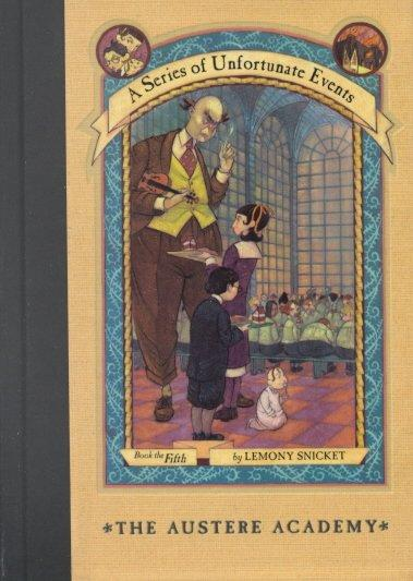 The Austere Academy (Hardcover)
