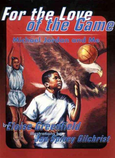 For the Love of the Game: Michael Jordan and Me (Paperback)