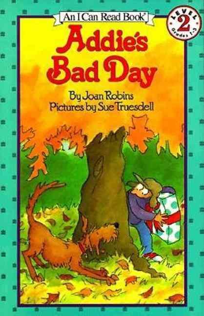 Addie's Bad Day (Paperback)