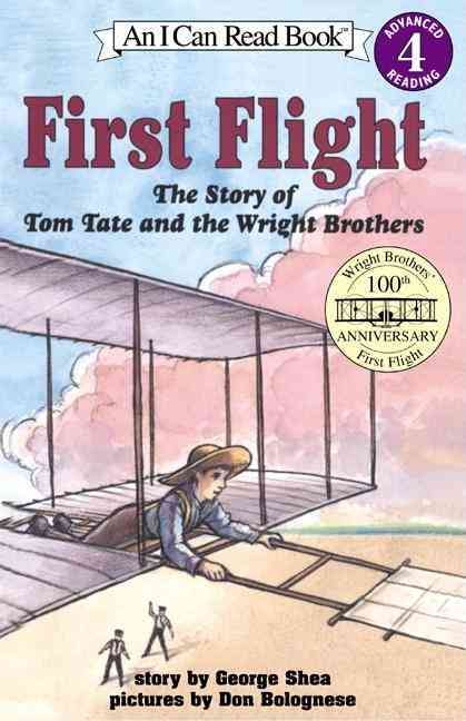 First Flight: The Story of Tom Tate and the Wright Brothers (Paperback)