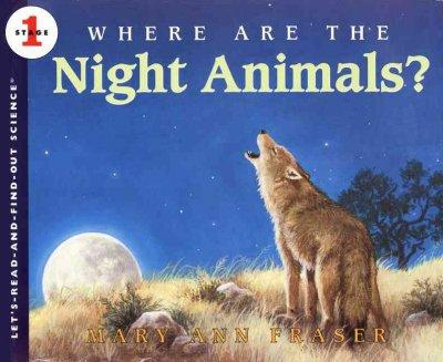 Where Are the Night Animals? (Paperback)