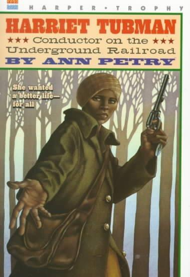 Harriet Tubman: Conductor on the Underground Railroad (Paperback)