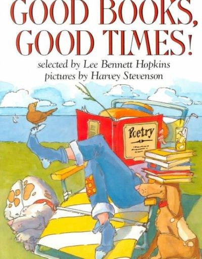 Good Books, Good Times! (Paperback)
