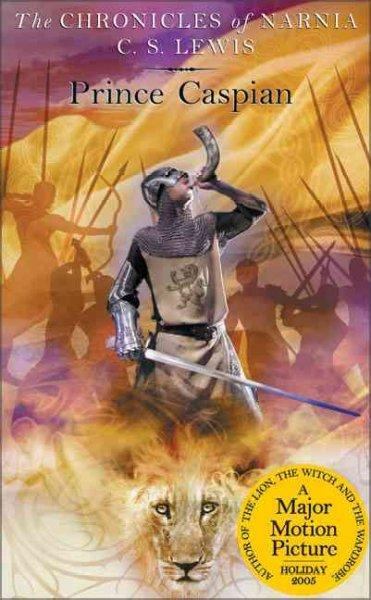 Prince Caspian: The Return to Narnia (Paperback)