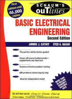 Schaum's Outline of Theory and Problems of Basic Electrical Engineering (Paperback)