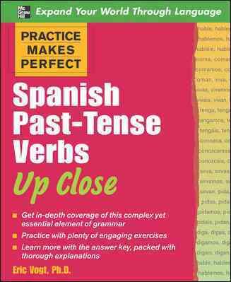Spanish Past-tense Verbs Up Close (Paperback)