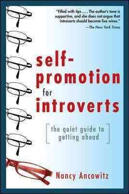 Self-Promotion for Introverts: The Quiet Guide to Getting Ahead (Paperback)