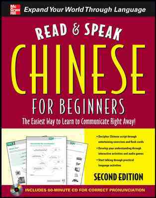 Read & Speak Chinese for Beginners: The Easiest Way to Learn to Communicate Right Away!