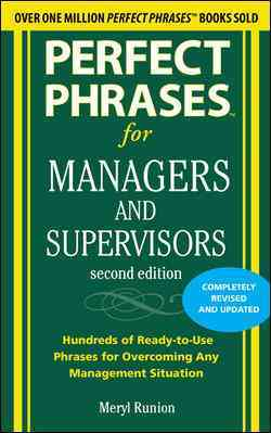 Perfect Phrases for Managers and Supervisors (Paperback)