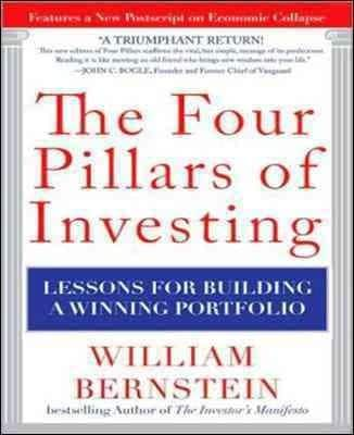 The Four Pillars of Investing: Lessons for Building a Winning Portfolio (Hardcover)