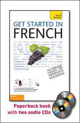 Teach Yourself Get Started in French: Beginner, Level 3