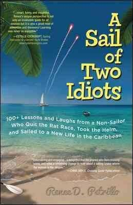 A Sail of Two Idiots (Paperback)