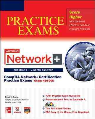 CompTIA Network+ Certification Practice Exams (Exam N10-005)